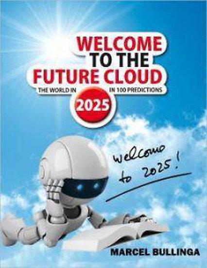 Welcome to the future cloud! Voorspellingen voor 2025