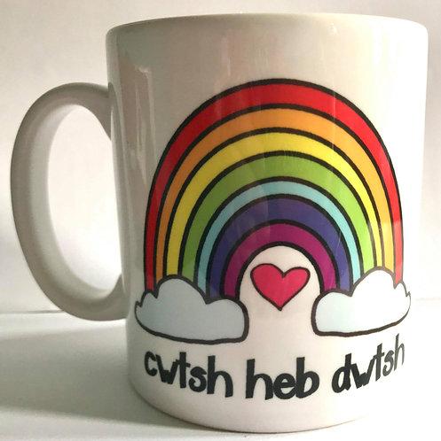 Cwtsh Heb Dwtsh Mug