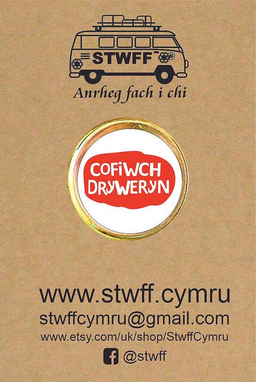 Bathodyn 'Cofiwch Dryweryn'