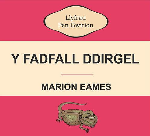 Y Fadfall Ddirgel Design