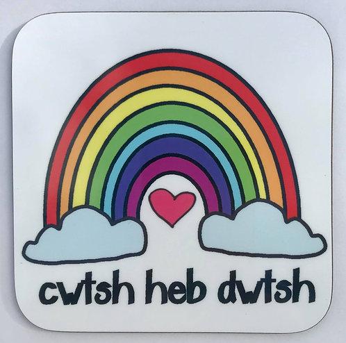 Cwtsh Heb Dwtsh Coaster