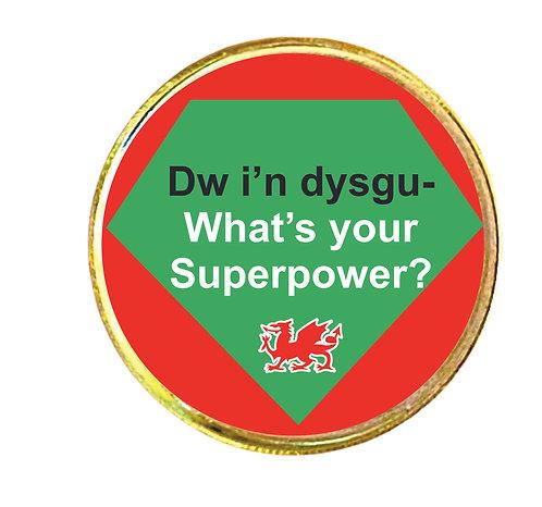 Bathodyn bach 'Dw i'n dysgu - what's your superpower?'