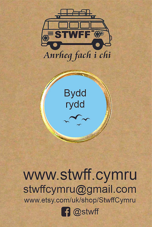 Bathodyn 'Bydd rydd'