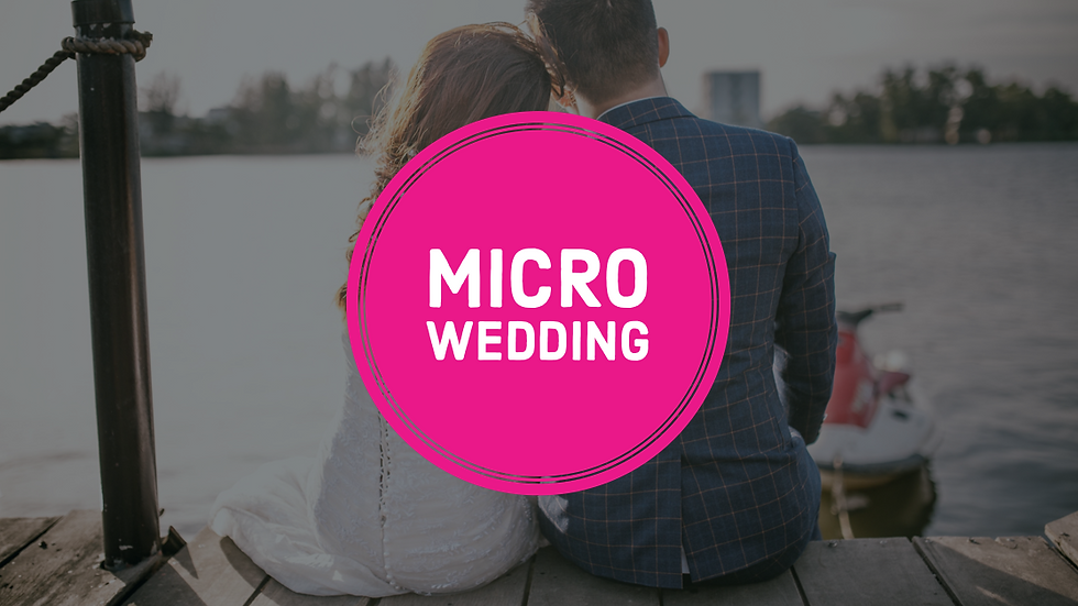 Wedding: Micro Weddings