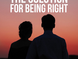 The Solution for Being Right
