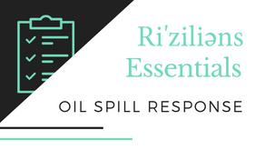 Ri'ziliens Essentials - Oil Spill Response