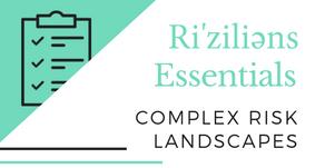 Ri'ziliens Essentials - Complex Risk Landscapes
