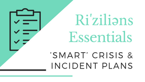 Ri'ziliens Essentials - 'Smart' Crisis and Incident Plans