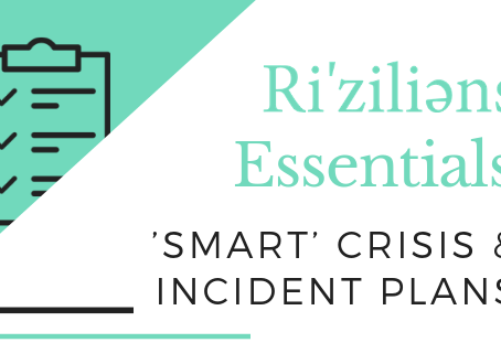 Ri'ziliens Essentials - 'Smart' Crisis and Incident Plans