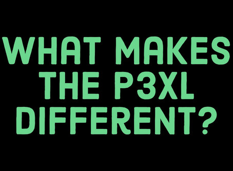 What Makes The P3XL Different?