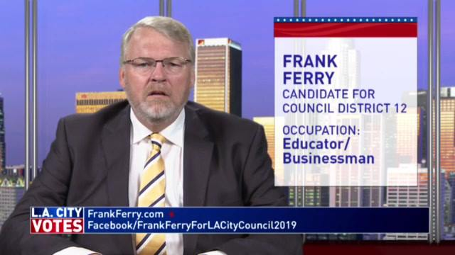 Los Angeles Ch. 35 - CD12 Candidate Frank Ferry Biography