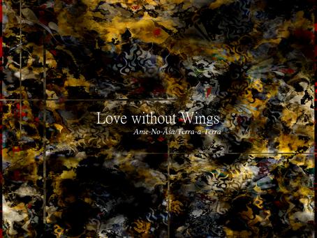 2 AlBum Release : Love without Wings/La Geographe sans Regret (Spectropol Records)