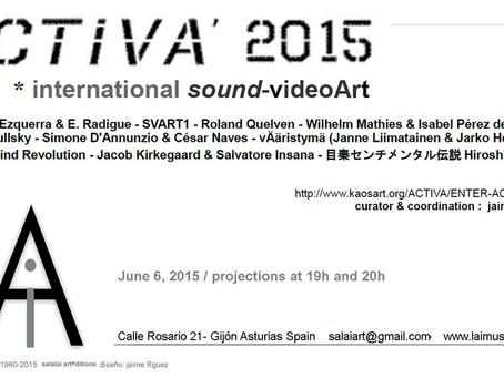 ACTIVA 2015 sound Video ART in Gijon, Spain
