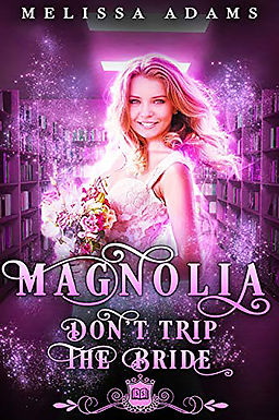 Magnolia: Don't Trip the Bride