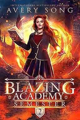 Blazing Academy: Semester Two