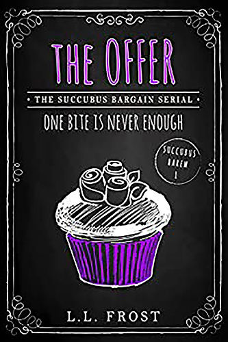 The Offer: Succubus Bargain Serial