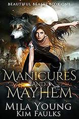 Manicures and Mayhem