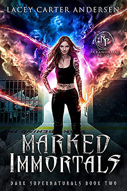 Marked Immortals