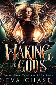 Waking the Gods