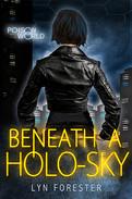Beneath a Holo-Sky