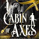 Cabin of Axes.jpg
