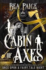 Cabin of Axes