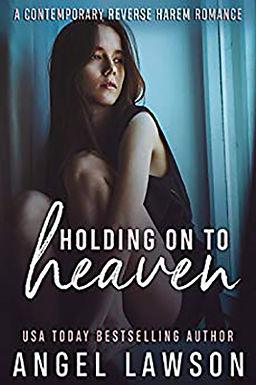 Holding On To Heaven