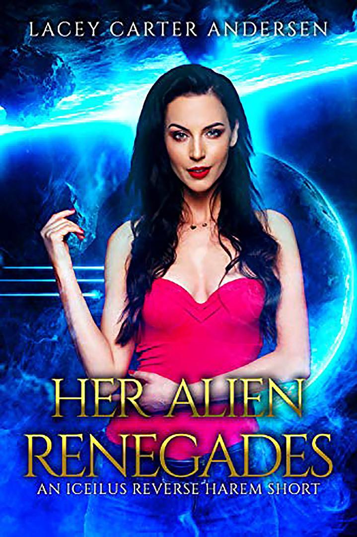 Her Alien Renegades