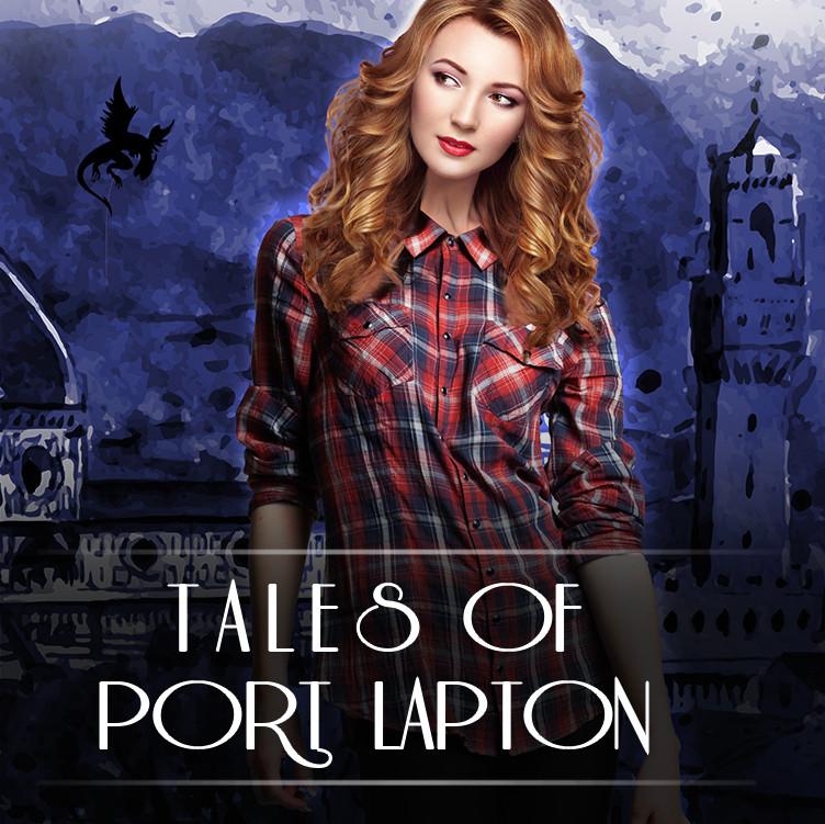 Tales of Port Lapton