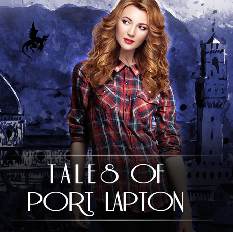 Tales of Port Lapton