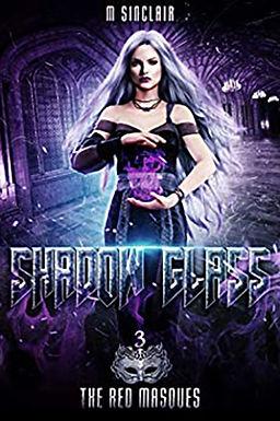 Shadow Glass