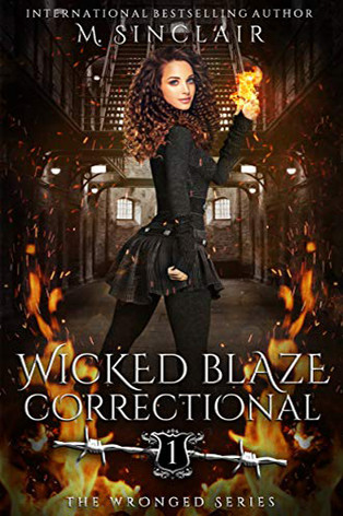 Wicked Blaze Correctional
