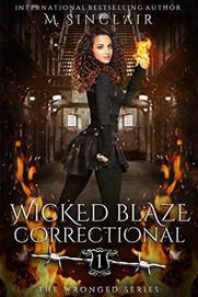 Wicked Blaze Correctional