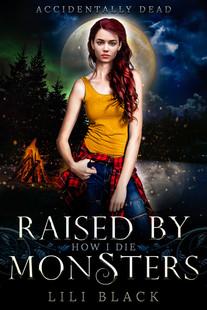 How I Die: Raised by Monsters