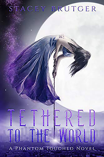 Tethered to the World
