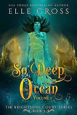 So Deep the Ocean: Volume 1