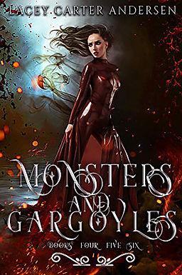Monsters and Gargoyles: (Books 4-6)