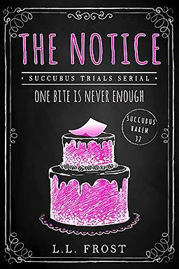 The Notice: Succubus Trials Serial