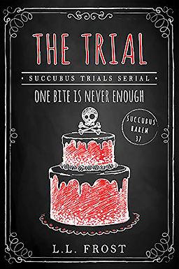 The Trial: Succubus Trials Serial