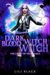 Dark Witch, Blood Witch: Craft of Vengeance