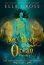 So Deep the Ocean: Volume 2
