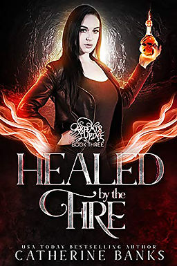 Healed by the Fire