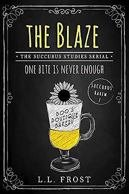 The Blaze: Succubus Studies Serial