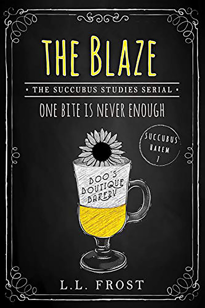 The Blaze: Succubus Studies Serial
