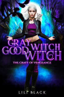Gray Witch, Good Witch: Craft of Vengeance