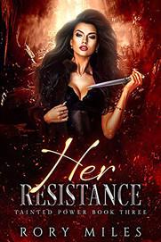 Her Resistance