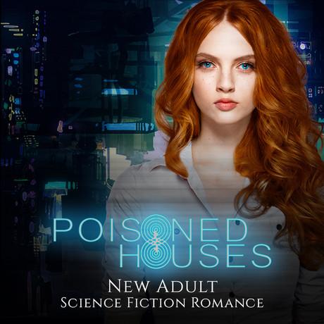 Poisoned Houses