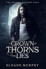 A Crown of Thorns & Lies