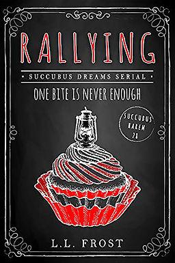 Rallying: Succubus Dreams Serial