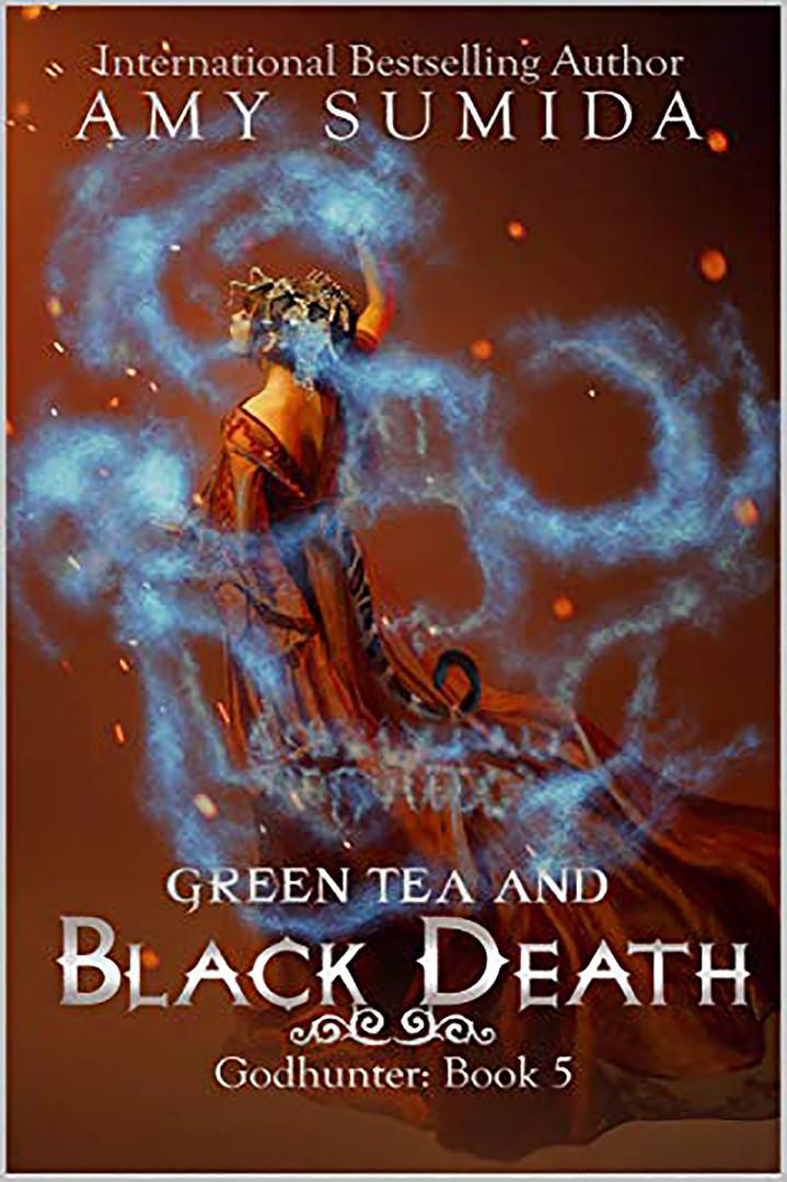 Green Tea and Black Death